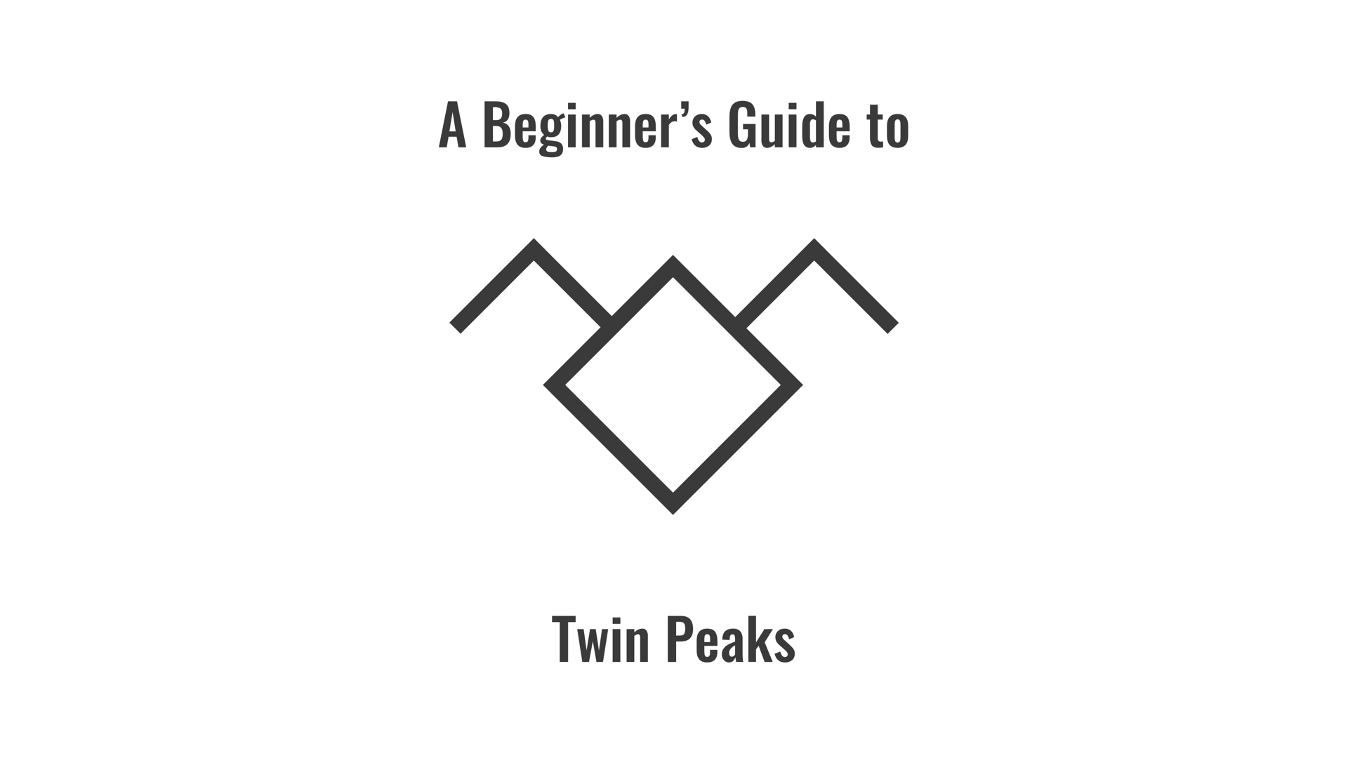 Twin Peaks Beginner's Guide with Owl Logo